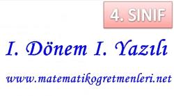 2014-2015 Matematik 4. Sınıf 1. Dönem 1. Yazılı Sınav