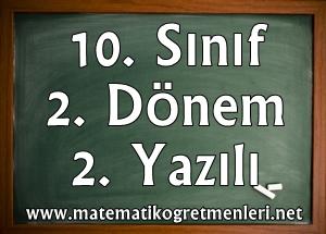 2013-2014 Matematik 10. Sınıf 2. Dönem 2. Yazılı