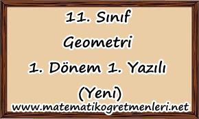 2013-2014 11. Sınıf Geometri 1. Dönem 1. Yazılı