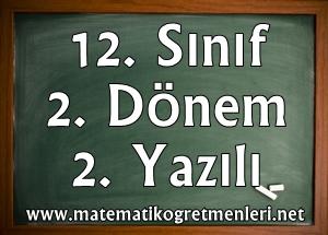 2013-2014 Matematik 12. Sınıf 2. Dönem 2. Yazılı