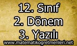 12. Sınıf Matematik 2. Dönem 3. Yazılı (Test) 2013-2014