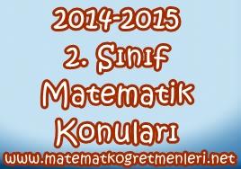 2014-2015 2. Sınıf Matematik Konuları