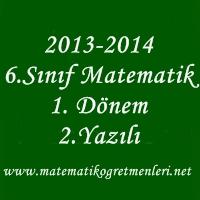 2013-2014 Matematik 6. Sınıf 1. Dönem 2. Yazılı Sınav