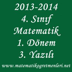 2013-2014 4. Sınıf Matematik 1. Dönem 3. Yazılı Sınav