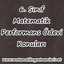 2013-2014 6. Sınıf Matematik Performans Ödevi Konuları