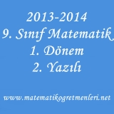 2013-2014 9. Sınıf Matematik 1. Dönem 2. Yazılı Sınav
