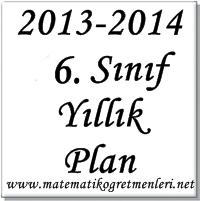 2013-2014 6.Sınıf Matematik Yıllık Planı İndir