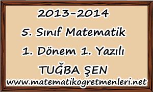 5. Sınıf Matematik 1. Dönem 1. Yazılı 2014-2015 (Yeni)