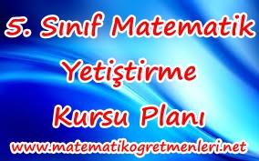 5. Sınıf Matematik Kurs Planı