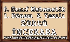 Matematik 6. Sınıf 1. Dönem 3. Yazılı 2014 (Yeni)