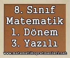 2014 1. Dönem Matematik 3. Yazılı