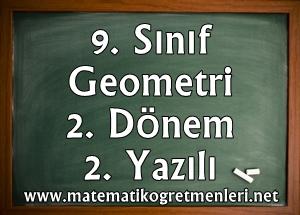 9. Sınıf Geometri 2. Dönem 2. Yazılı 2013-2014