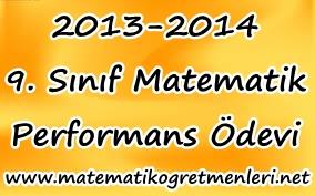 Lise 1 Matematik Performans Ödevi Konuları 2013-2014