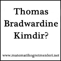 Thomas Bradwardine Kimdir?