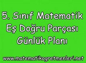 5. Sınıf Matematik Eş Doğru Parçası Günlük Planı