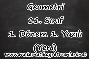 2014-2015 11. Sınıf Geometri 1. Dönem 1. Yazılı