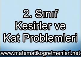 Kesirler Ve Kat Problemleri 2. Sınıf Matematik