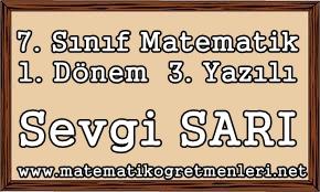 Matematik 1. Dönem 3. Yazılı 7. Sınıf 2014