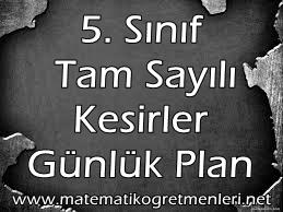 5. Sınıf Tam Sayılı Kesirler Günlük Plan
