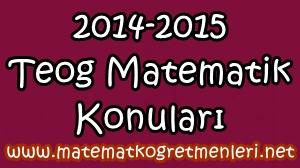 2014-2015 Teog Matematik Konuları