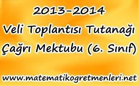 2013-2014 Veli Toplantısı Tutanağı ve Çağrı Mektubu (6. Sınıf)