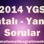 2014 YGS Hatalı – Yanlış Sorular
